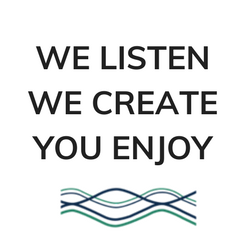 WE LISTEN WE CREATE YOU ENJOY