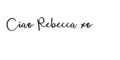 Ciao Rebecca
